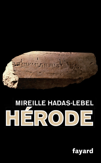 Hérode ebook by Mireille Hadas-Lebel
