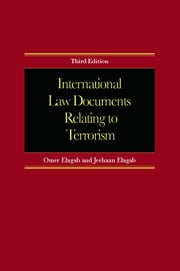International Law Documents Relating To Terrorism ebook by Omer Elagab,Jeehaan Elagab