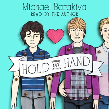 Hold My Hand audiobook by Michael Barakiva