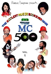 The Coolest Music Book Every Made - The MC 500 ebook by Marcus Chapman