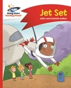 Reading Planet - Jet Set - Red A: Comet Street Kids ebook by Adam Guillain, Charlotte Guillain