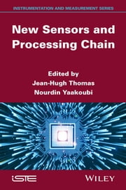 New Sensors and Processing Chain ebook by Nourdin Yaakoubi,Jean-Hugh Thomas