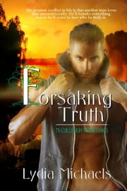 Forsaking Truth - McCullough Mountain, #5 ebook by Lydia Michaels