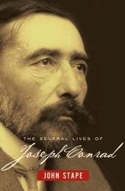 The Several Lives of Joseph Conrad ebook by John Stape