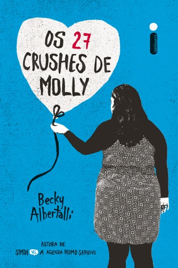 Os 27 crushes de molly eBook by Becky Albertalli