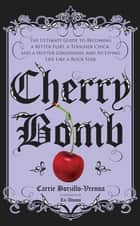 Cherry Bomb ebook by Carrie Borzillo-Vrenna
