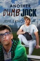 Another Dumb Jock ebook by Jeff Erno