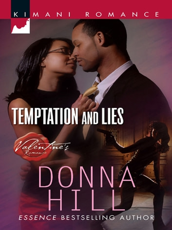 Temptation and Lies (Mills & Boon Kimani) (The Ladies of TLC, Book 3) ebook by Donna Hill