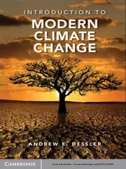 Introduction to Modern Climate Change ebook by Professor Andrew Dessler