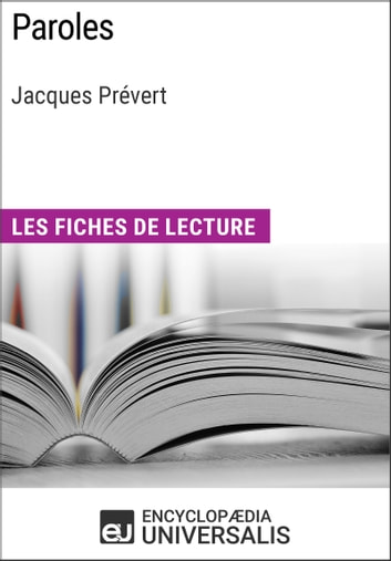 Paroles de Jacques Prévert - Les Fiches de lecture d'Universalis ebook by Encyclopaedia Universalis