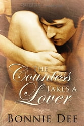 The Countess Takes a Lover ebook by Bonnie Dee