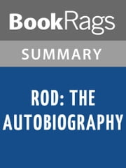 Rod: The Autobiography by Rod Stewart Summary & Study Guide ebook by BookRags