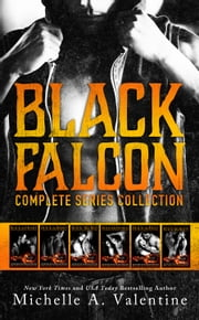 Black Falcon: Complete Series Collection ebook by Michelle A. Valentine