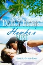 Hawke's Nest ebook by Darcy Flynn