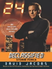 24 Declassified: Storm Force ebook by David Jacobs