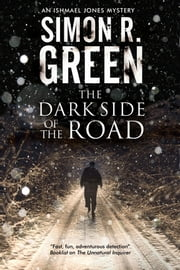 Dark Side of the Road, The - A country house murder mystery with a supernatural twist ebook by Simon R. Green