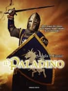 Il paladino ebook by Angela P. Fassio