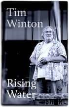 Rising Water - a play ebook by Tim Winton