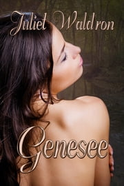 Genesee ebook by Juliet Waldron