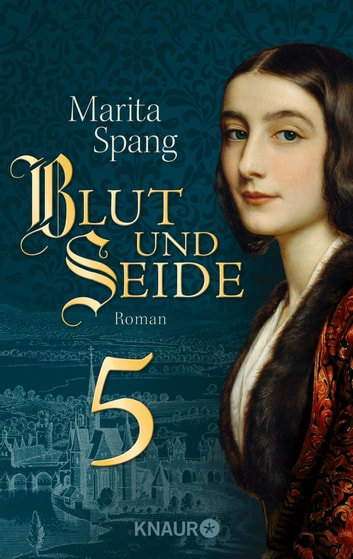 Blut und Seide - Serial Teil 5 ebook by Marita Spang