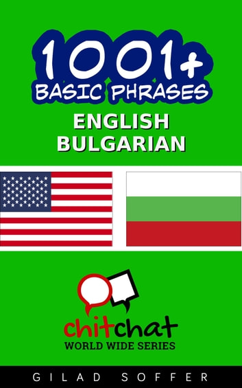 1001+ Basic Phrases English - Bulgarian ebook by Gilad Soffer