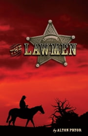 The Lawmen ebook by Alton Pryor