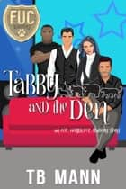 Tabby and the Den ebook by