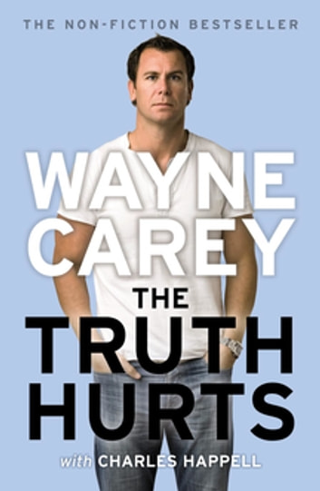 The Truth Hurts ebook by Wayne Carey