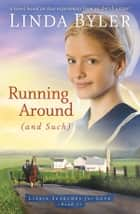 Running Around (and such) ebook by Linda Byler