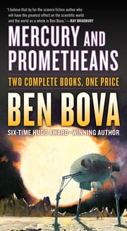 Mercury and Prometheans ebook by Ben Bova