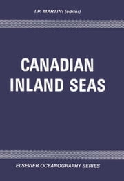 Canadian Inland Seas ebook by Martini, I.P.