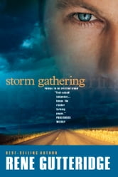 Storm Gathering ebook by Rene Gutteridge