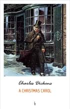 A Christmas Carol ebook by