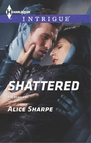 Shattered ebook by Alice Sharpe