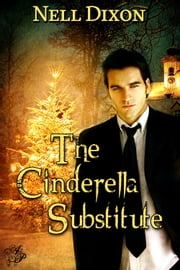 The Cinderella Substitute ebook by Nell Dixon