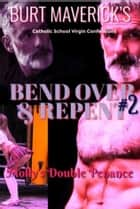 Bend Over and Repent 2 - Molly's Double Penance ebook by