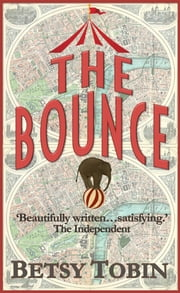The Bounce ebook by Betsy Tobin