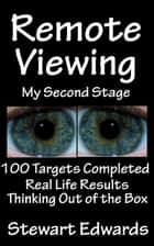 Remote Viewing My Second Stage ebook by Stewart Edwards