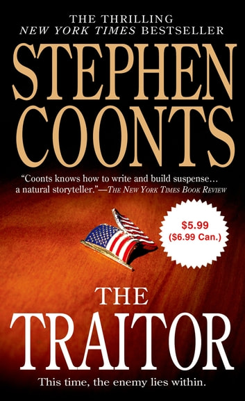 The traitor ebook by stephen coonts 9781429928038 rakuten kobo the traitor a tommy carmellini novel ebook by stephen coonts fandeluxe Ebook collections
