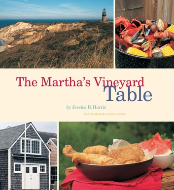 The Martha's Vineyard Table ebook by Jessica B. Harris