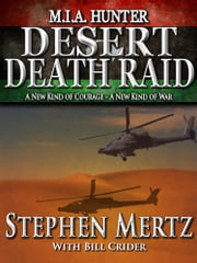 M.I.A. Hunter - Desert Death Raid ebook by Stephen Mertz
