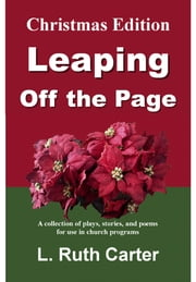 Leaping Off the Page: Christmas Edition ebook by L. Ruth Carter