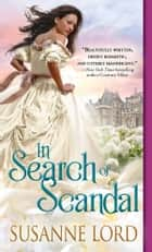 In Search of Scandal eBook by Susanne Lord