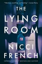 The Lying Room - A Novel ekitaplar by Nicci French