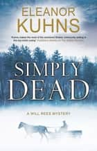 Simply Dead eBook by Eleanor Kuhns