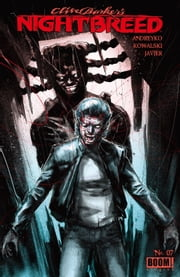 Clive Barker's Nightbreed #7 ebook by Marc Andreyko,Piotr Kowalksi