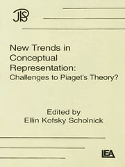 New Trends in Conceptual Representation - Challenges To Piaget's Theory ebook by Ellin Kofsky Scholnick
