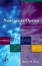 Nonlinear Optics ebook by Robert W. Boyd