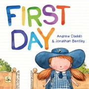 First Day ebook by Daddo Andrew,Bentley Jonathan