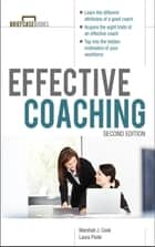 Manager's Guide to Effective Coaching, Second Edition (EBOOK) ebook by Marshall Cook